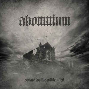 UKEM-CD-021_ABOMNIUM_solace for the condemned